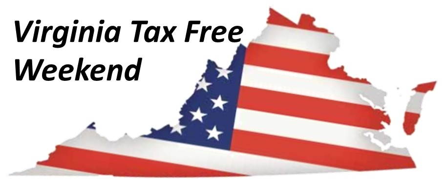 Virginia Tax Free Weekend August 3-8 2018 What you need to know Dave Martin Realty Group ComeHomeVirginia.com Real Estate Specialist Northern Virginia