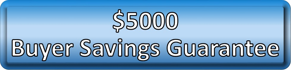Home buyer savings guarantee savings of $5000 only dollar for dollar saving guarantee only one that exists