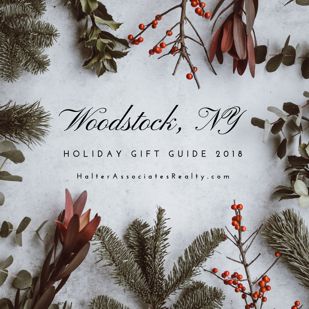 DOWNLOAD: Holiday Gift Guide 2018, Woodstock, NY - Halter Associates Realty
