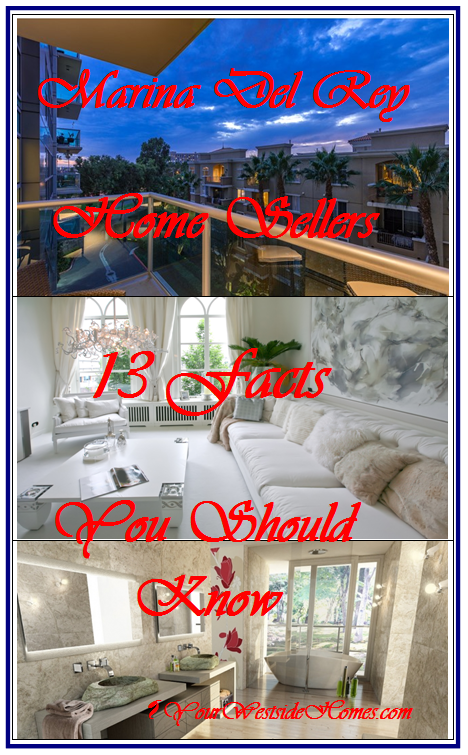 Marina Del Rey Home Seller 13 Facts You Should Know