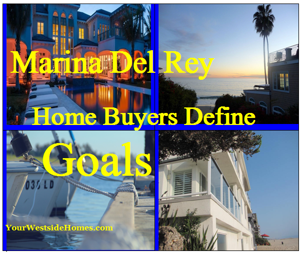 Marina Del Rey Home Buyers Define Goals