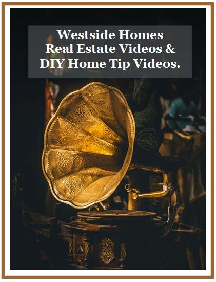 Westside Los Angeles Real Estate Videos | DIY Home Tips