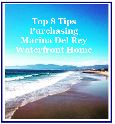 Top 8 Tips Purchasing Marina Del Rey Waterfront Homes