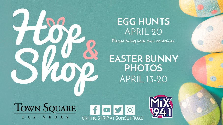 Saturday, April 20, 2019 at 10:00 AM – 5:00 PM  Hop & Shop Egg Hunt & Bunny Photos  During the free Hop & Shop event, families can visit Town Square from 10 a.m. to 5 p.m.