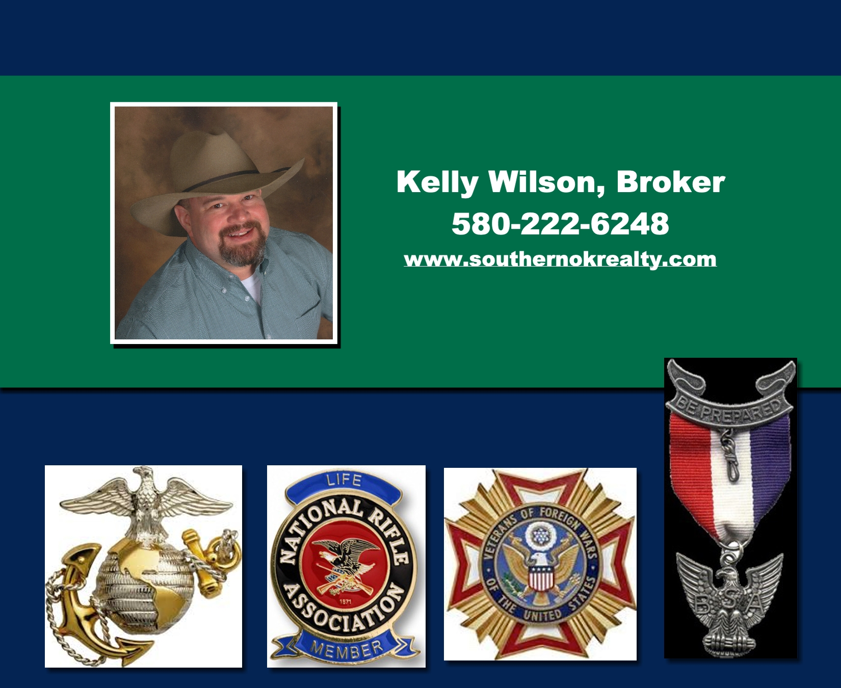 Kelly Wilson US Marine Eagle Scout Member VFW Life member NRA Experienced Real Estate Agent