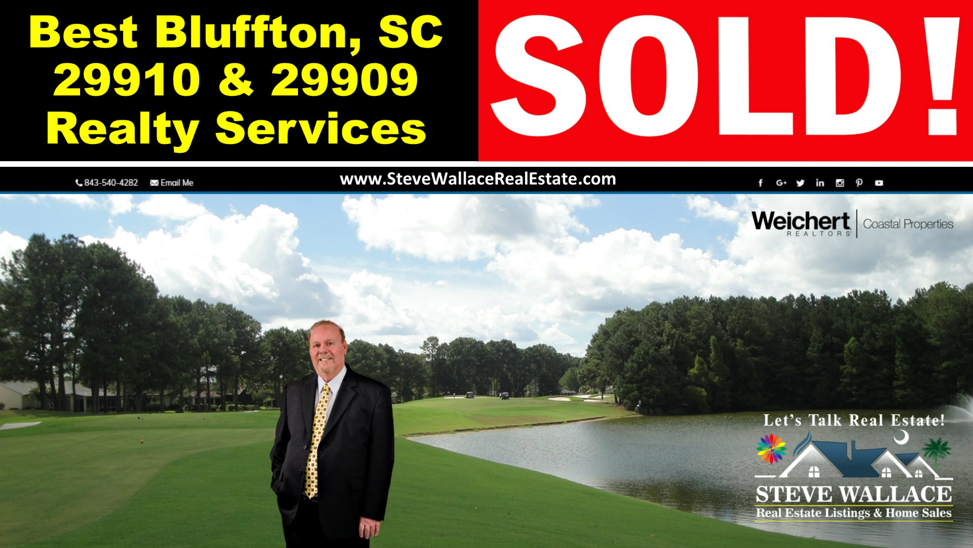 best realtor, bluffton sc 29910 and 29909, realty service, steve wallace