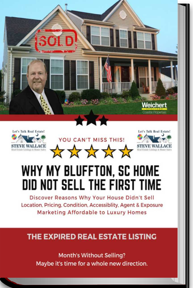 FREE, E-Book, Why My Bluffton SC Home Did Not Sell, The First Time