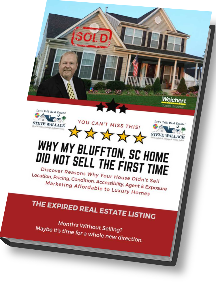 Why My Bluffton, SC Home Did Not Sell, The First Time, E-Book