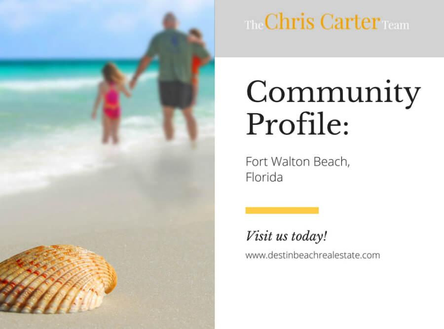community profile: fort walton beach, florida