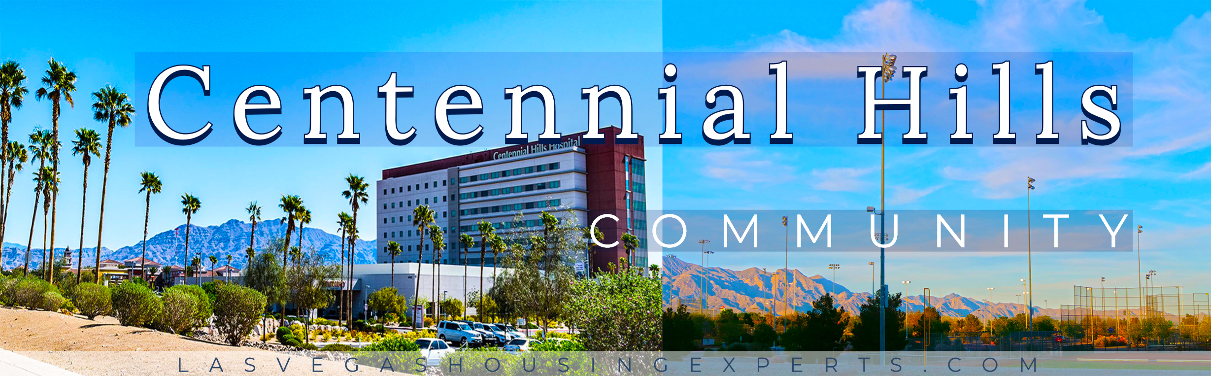 Centennial Hills Las Vegas Housing Experts