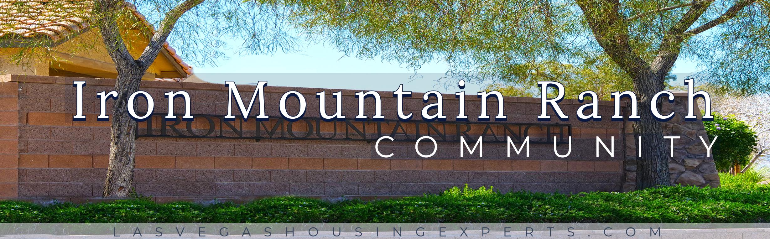 Iron Mountain Ranch Las Vegas Housing Experts real estate