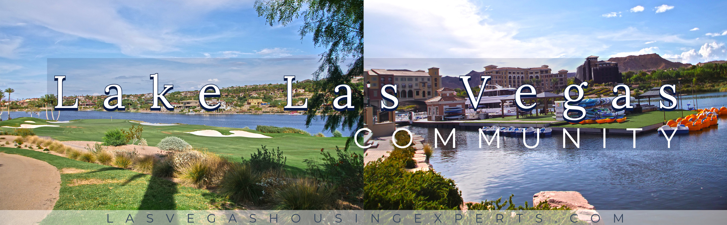 Lake Las Vegas Las Vegas Housing Experts real estate