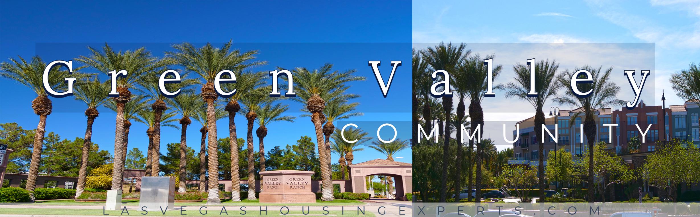 Green Valley Las Vegas Housing Experts