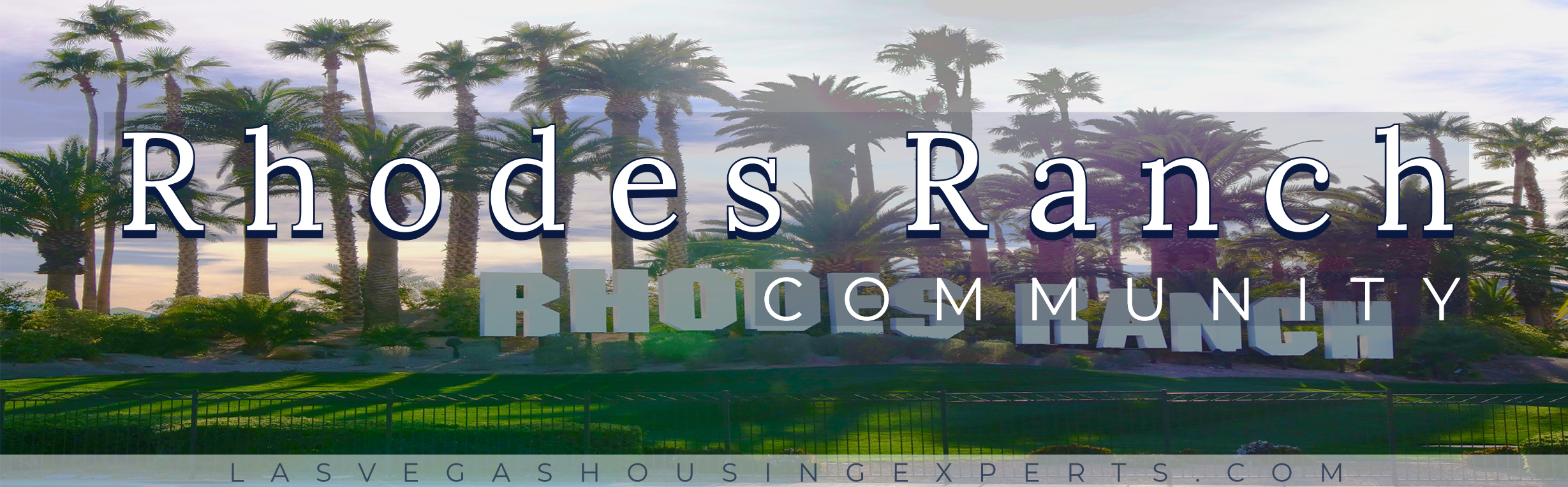 Rhodes Ranch Las Vegas Housing Experts