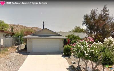 Desert Hot Springs Single Family Home For Sale: 13040 Catalpa Avenue