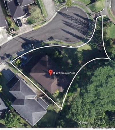 Mililani Single Family Home For Sale: 95-229 Kaeolau Place