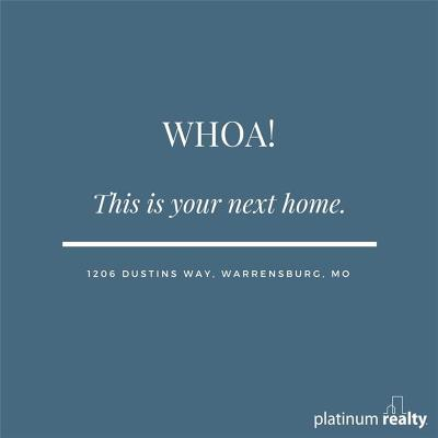 Warrensburg Condo/Townhouse Show For Backups: 1206 Dustins Way