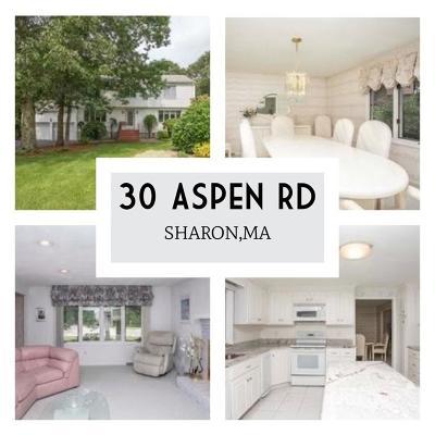 Sharon Single Family Home For Sale: 30 Aspen Rd
