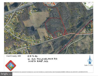 North East Residential Lots & Land For Sale: Old Philadelphia Road W