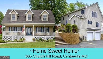 Centreville Single Family Home For Sale: 605 Church Hill Road