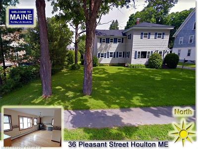 Houlton Single Family Home For Sale: 36 Pleasant Street