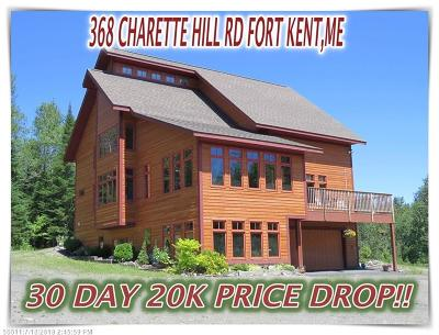 Fort Kent Single Family Home For Sale: 368 Charette Hill Rd