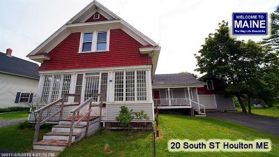Houlton Single Family Home For Sale: 20 South Street
