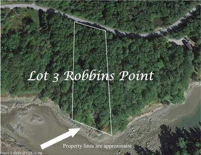 Gouldsboro Residential Lots & Land For Sale: 3 Robbins Point Rd