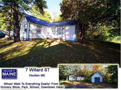 Houlton Single Family Home For Sale: 7 Willard Street