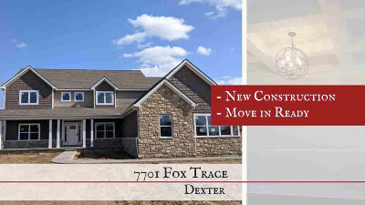 Dexter Single Family Home For Sale: 7701 Fox Trace Rd