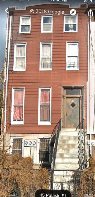 Brooklyn Multi Family Home For Sale: 15 Pulaski St