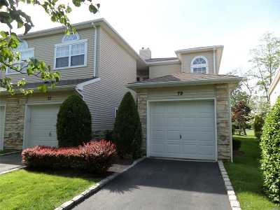 Hauppauge Condo/Townhouse For Sale: 79 Windwatch Dr