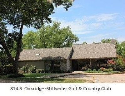 Stillwater Single Family Home For Sale: 814 S Oakridge Drive