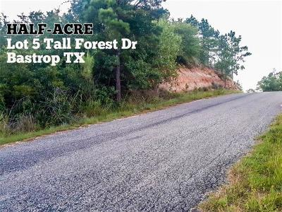 Bastrop County Residential Lots & Land For Sale: Lot 5 Tall Forest Dr