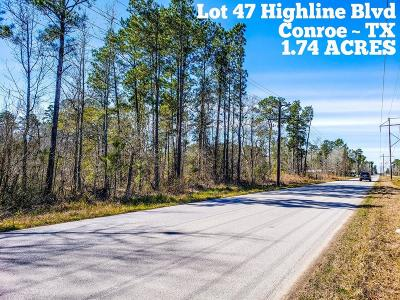 Conroe Residential Lots & Land For Sale: Lot 47 Highline Boulevard