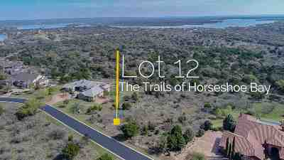 Horseshoe Bay Residential Lots & Land For Sale: Lot 12 Trails Parkway