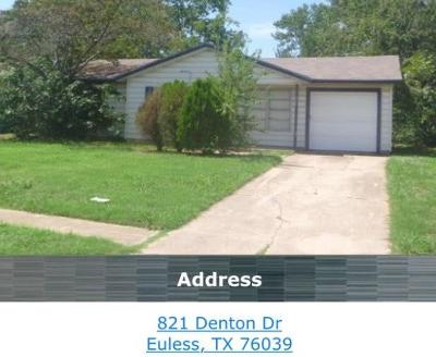 Euless Single Family Home For Sale: 821 Denton Drive