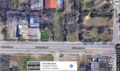 Fort Worth Residential Lots & Land For Sale: 1015 S Riverside Drive