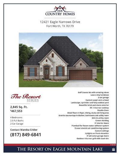 The Resort On Eagle Mountain Lake, Resort On Eagle Mountain Lake Single Family Home For Sale: 12421 Eagle Narrows Drive