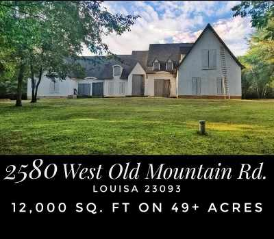 Louisa Single Family Home For Sale: 2580 W Old Mountain Rd