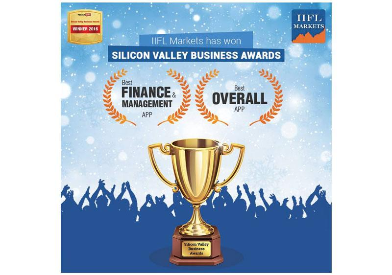 IIFL Markets mobile app wins Silicon Valley Business Awards 2016 for Best Finance & Management App & Best Overall App
