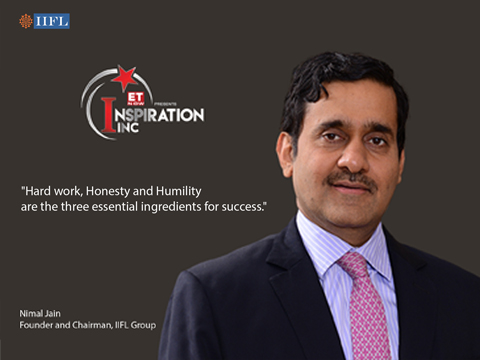 Inspiration Inc' : IIFL Group Founder and Chairman Nirmal Jain speaks about his entrepreneurial journey