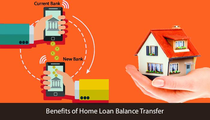 Benefits Of Home Loan Balance Transfer