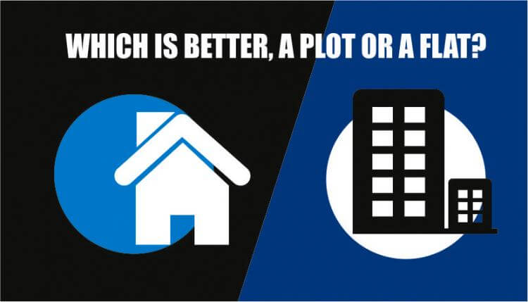 IIFL   Home   Loans   -   Which   is   Better   -   A   Plot   or   a   Flat