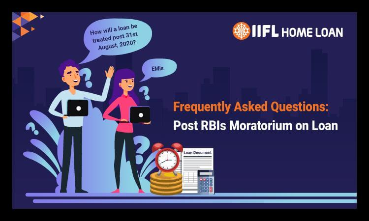 Frequently Asked Questions: Post RBIs Moratorium on Loan