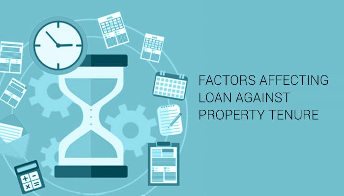 Factors affecting Loan against Property Tenure