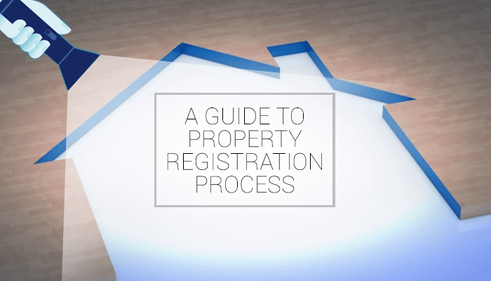 Guide To Property Registration Process