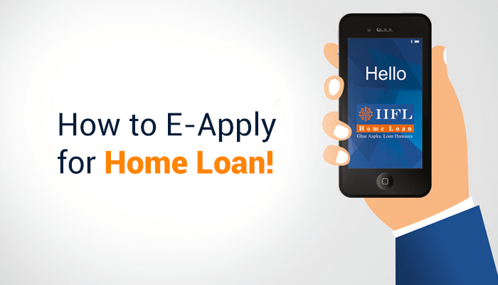 How to E-Apply for a Home Loan?
