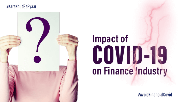 Impact of COVID - 19 on Finance Industry