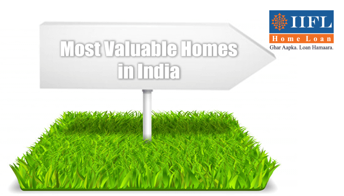 Most Valuable Homes in India